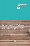 Couverture : Le logement en Wallonie : Des clés pour comprendre